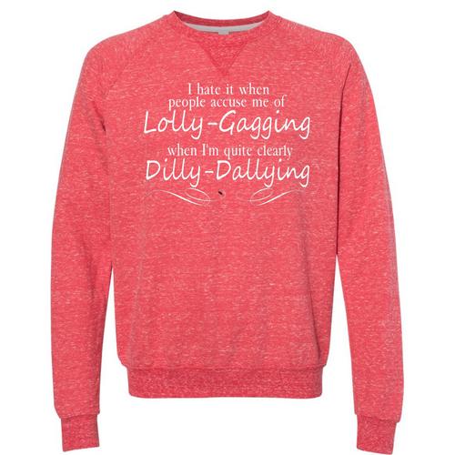 Dilly Dally Sweatshirt