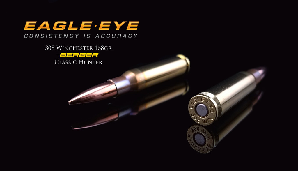 Eagle Eye 308 Winchester Precision Match Hunting Ammunition - Berger 168gr Classic Hunter