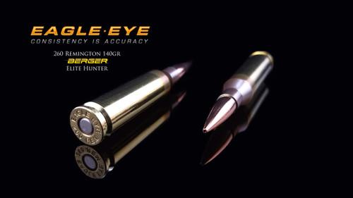 Eagle Eye Precision Match Hunting Ammunition Berger 140gr Elite Hunter