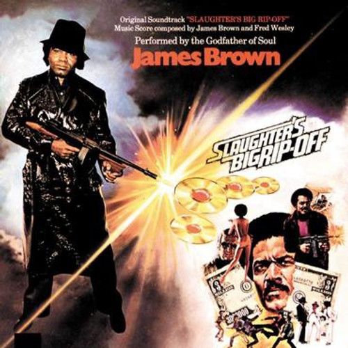 JAMES BROWN - Slaughter's Big Rip-Off (Original Soundtrack)