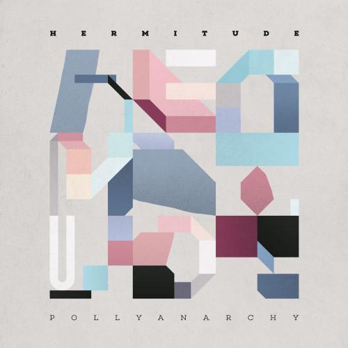 HERMITUDE - Pollyanarchy (Indie-exclusive clear with blue blob vinyl)