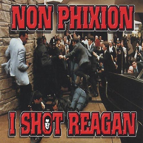 Non-Phixion: I Shot Reagan / Refuse To Lose