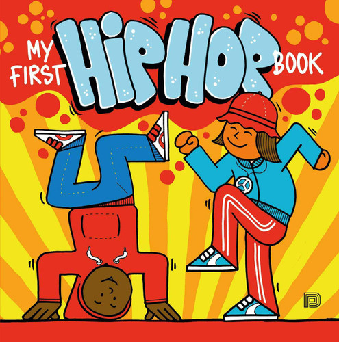 My First Hip Hop Book by Martin Ander