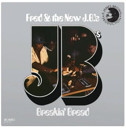 FRED WESLEY & THE NEW JB'S - BREAKIN' BREAD
