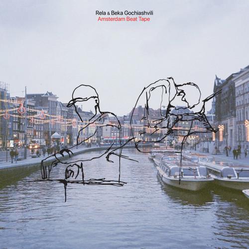 Rela & Beka Gochiashvili - Amsterdam Beat Tape