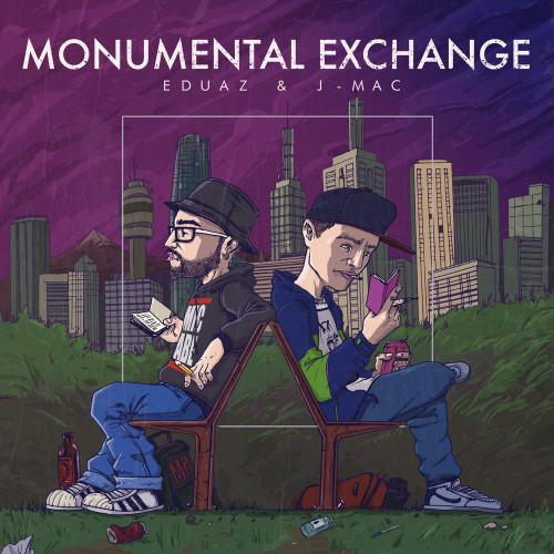 J.MAC and Eduaz - Monumental Exchange