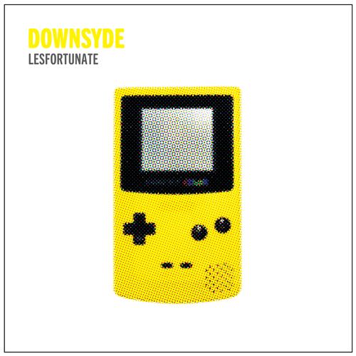 DOWNSYDE - Lesfortunate
