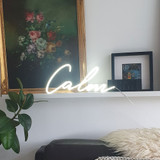 Calm LED Neon Sign