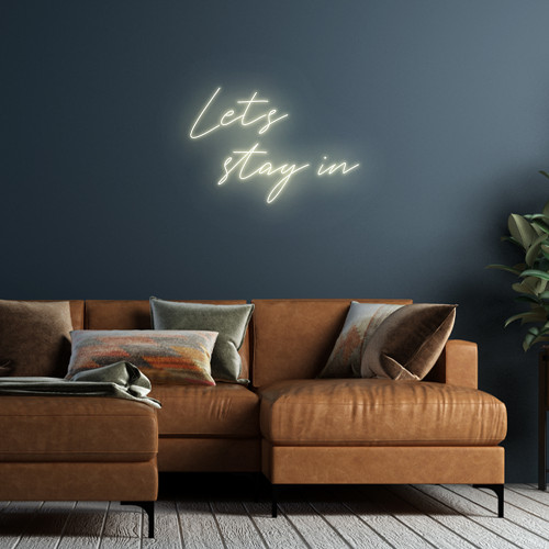 Let's Stay in LED Neon Sign