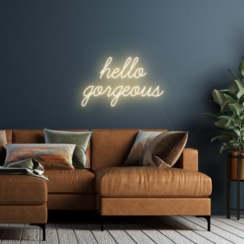 Hello Gorgeous LED Neon Sign, Warm White