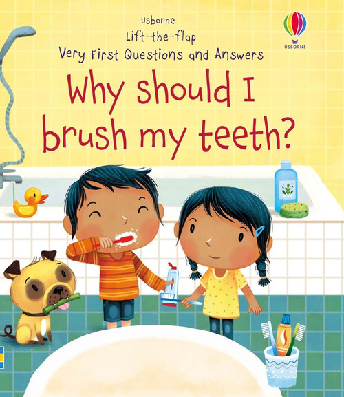 1ST Q&A: WHY BRUSH MY TEETH?