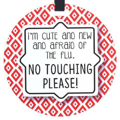 TAG NO TOUCHING FLU