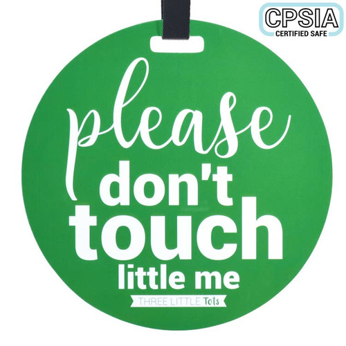 TAG NO TOUCHING GREEN