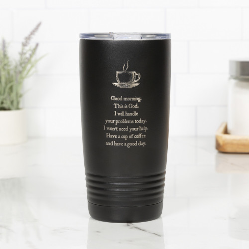Personalized Good Morning From God Black Tumbler