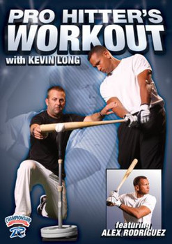 Pro Hitter's Workout with Kevin Long & Alex Rodriguez DVD