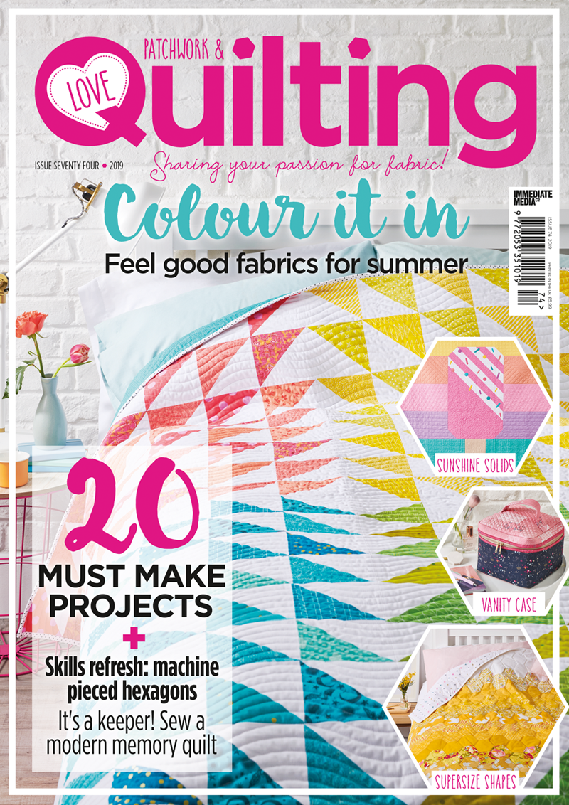 Love Patchwork and Quilting Issue 74