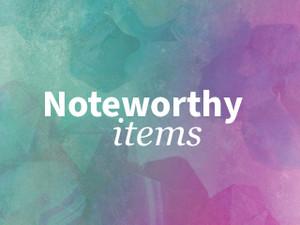 Noteworthy Items