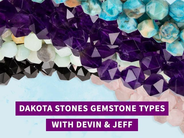 Learn About Dakota Stones Gemstone Types