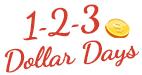 $1, $2, $3 Dollar Days Sale