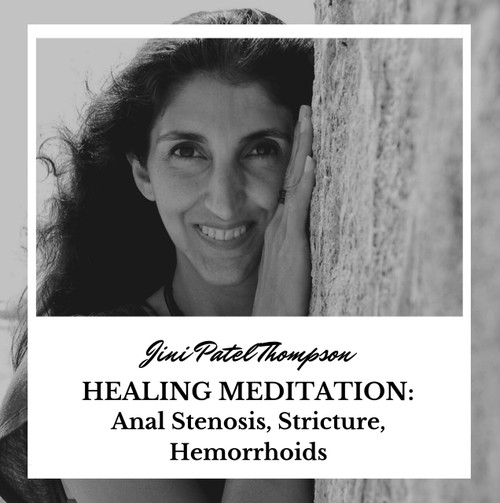 Healing Meditation for Anal Stenosis, Stricture, Hemorrhoids (MP3 Audio)