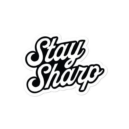 Stay Sharp stickers
