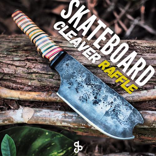 The Skateboard Cleaver Raffle