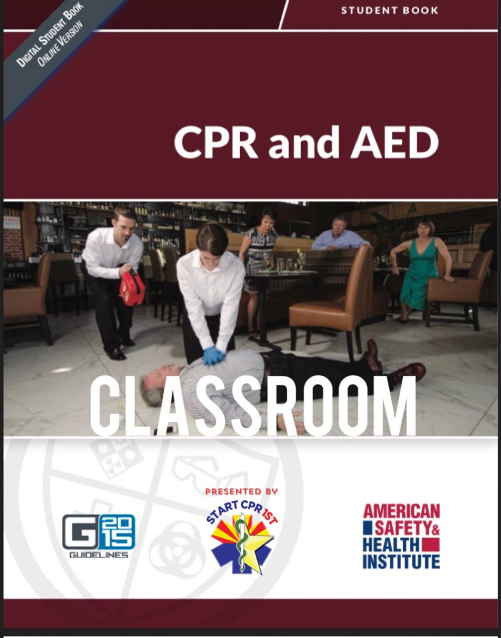 American Safety Health Institute Cpr Aed Classroom Course