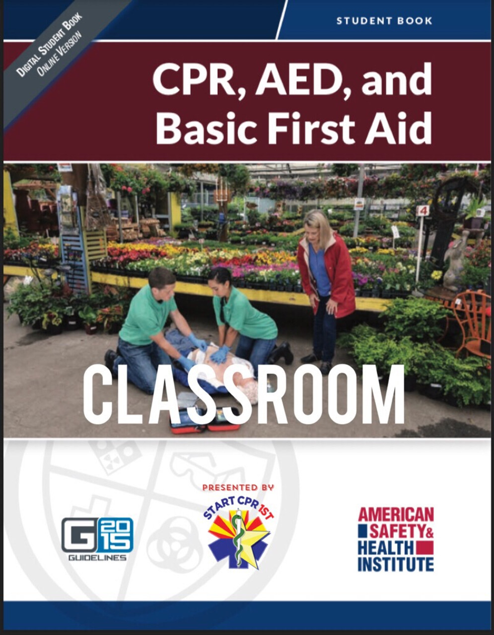 Ashi Basic First Aid Cpr Aed Classroom Start Cpr 1st