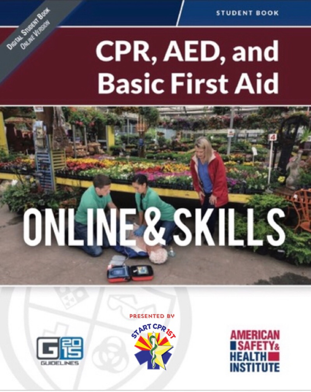 Ashi Cpr Aed Basic First Aid Online Skills Start Cpr 1st