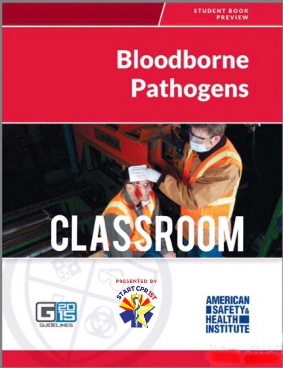 Ashi Bloodborne Pathogens Start Cpr 1st