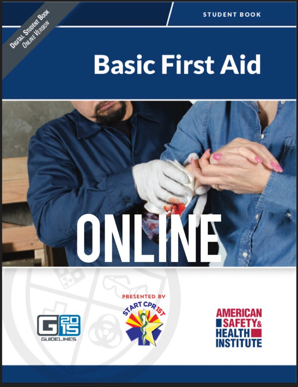 Ashi Basic First Aid Online Start Cpr 1st