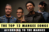The Top 12 Manges Songs, according to The Manges
