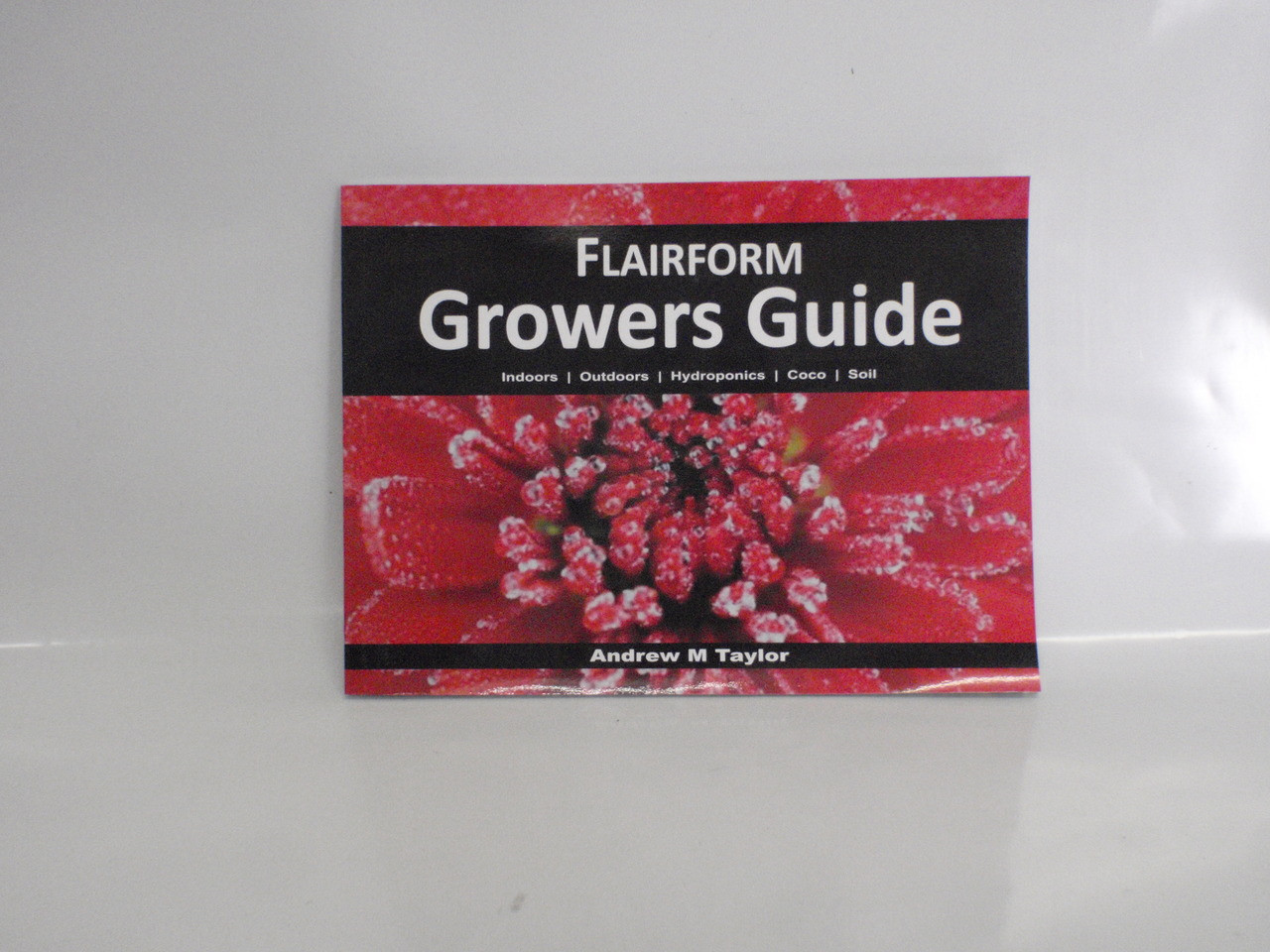 Flairform Growers Guide