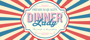Dinner Lady Max