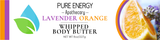 Body Butter (Lavender Orange) Pure Energy Apothecary Label