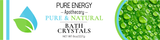 Bath Crystals (Pure & Natural) Pure Energy Apothecary Label