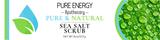 Sea Salt Scrub (Pure & Natural) Pure Energy Apothecary Label