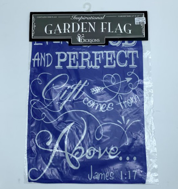 Good and Perfect Gift Garden Flag
