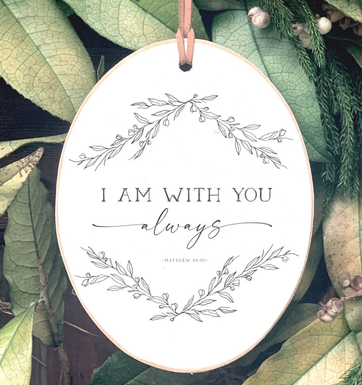 I Am With You Oval Ornament
