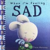 When I'm Feeling Sad Trace Moroney