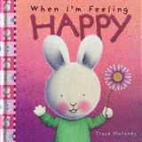 When I'm Feeling Happy Trace Moroney
