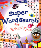 Super Word Search for Whizz Kidz