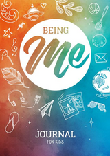 Being Me ~ Journal for Kids