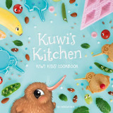 Kuwi's Kitchen ~ Kiwi Kids' Cookbook Kat Mereweather