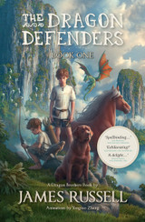 The Dragon Defenders ~ Book 1