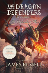 The Dragon Defenders ~ Book 3