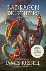 The Dragon Defenders ~ Book 4