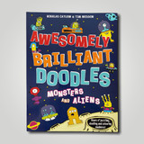 Awesomely Brilliant Doodles ~ Monsters & Aliens