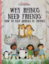 Australian Geographic - Why Rhinos Need Friends : Help Animals In Trouble