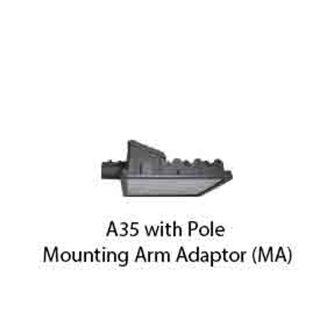 A35 with Pole Mounting Arm Adaptor (MA)
